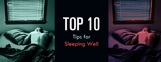 Top 10 Tips for Sleeping Well